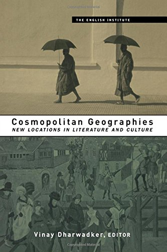9780415925068: Cosmopolitan Geographies: New Locations in Literature and Culture (Essays from the English Institute)