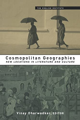 9780415925075: Cosmopolitan Geographies: New Locations in Literature and Culture (Essays from the English Institute)