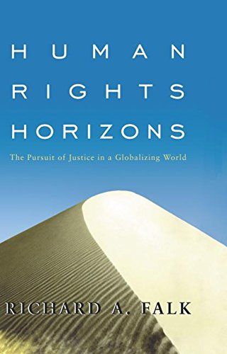 9780415925129: Human Rights Horizons: The Pursuit of Justice in a Globalizing World
