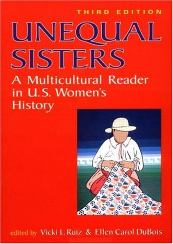 9780415925174: Unequal Sisters: A Multicultural Reader in US Women's History