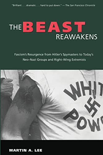 9780415925464: The Beast Reawakens: Fascism's Resurgence from Hitler's Spymasters to Today's Neo-Nazi Groups and Right-Wing Extremists