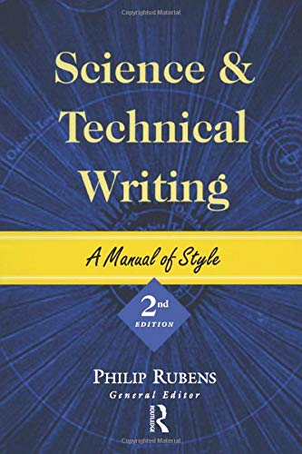 9780415925518: Science and Technical Writing: A Manual of Style (Routledge Study Guides)