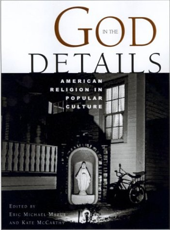 9780415925648: God in the Details: American Religion in Popular Culture