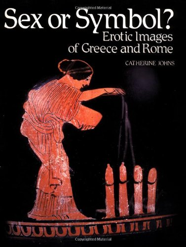 9780415925679: Sex or Symbol?: Erotic Images of Greece and Rome
