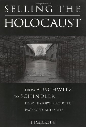 9780415925815: Selling the Holocaust: From Auschwitz to Schindler; How History is Bought, Packaged and Sold