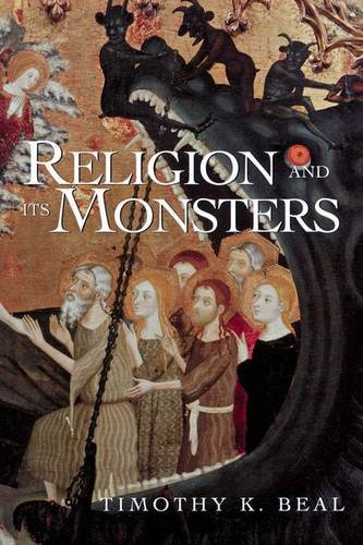 9780415925877: Religion and Its Monsters