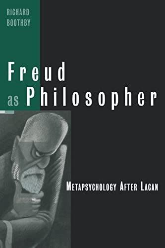9780415925907: Freud as Philosopher: Metapsychology After Lacan