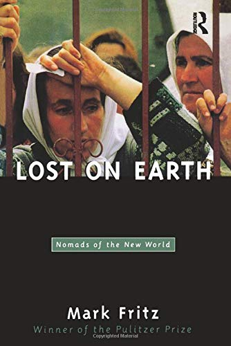 9780415926096: Lost on Earth: Nomads of the New World