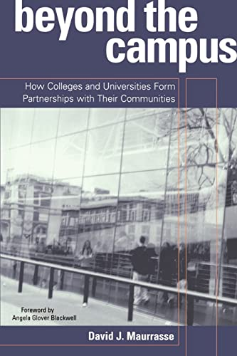9780415926225: Beyond the Campus: How Colleges and Universities Form Partnerships with their Communities