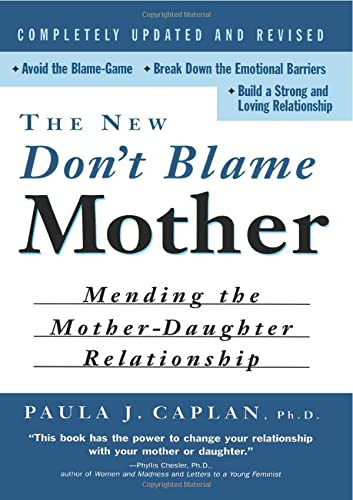 9780415926300: The New Don't Blame Mother: Mending the Mother-Daughter Relationship
