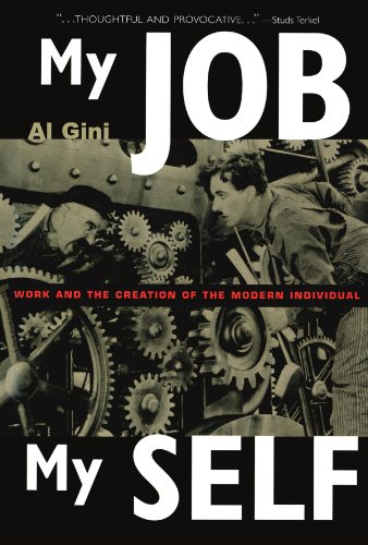 9780415926362: My Job, My Self: Work and the Creation of the Modern Individual