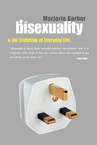 9780415926614: Bisexuality and the Eroticism of Everyday Life