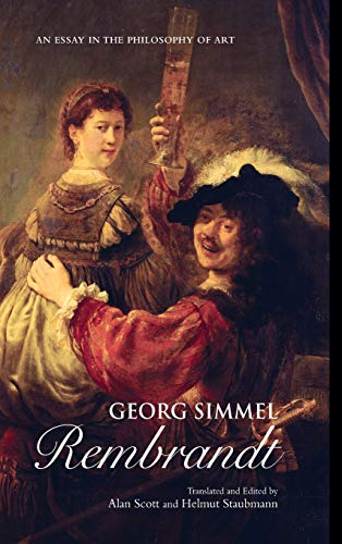 9780415926690: Georg Simmel: Rembrandt: An Essay in the Philosophy of Art