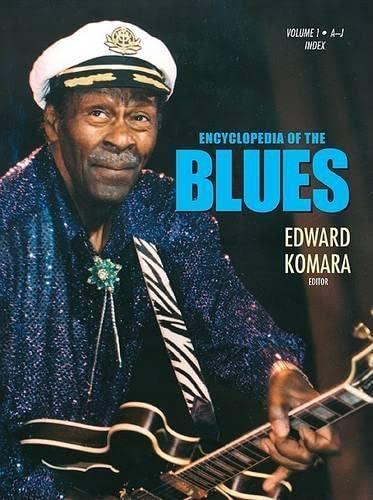 Encyclopedia of the Blues: Edward M. Komara