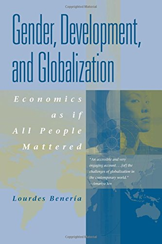 9780415927079: Gender, Development and Globalization: Economics as if All People Mattered: Economics as If People Mattered