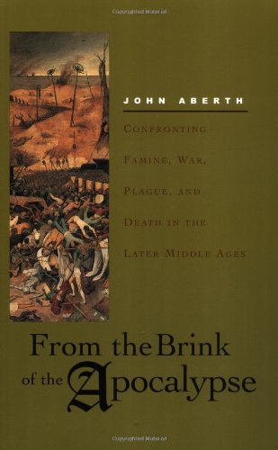 9780415927161: From the Brink of the Apocalypse: Confronting Famine, War, Plague, and Death in the Later Middle Ages