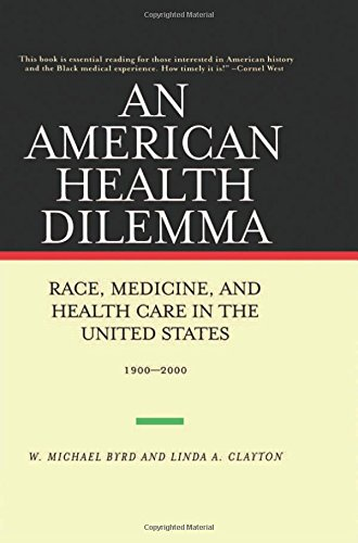 9780415927376: An American Health Dilemma: Race, Medicine, and Health Care in the United States, 1900-2000 (Volume 2)