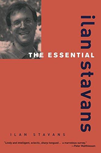 9780415927536: The Essential Ilan Stavans