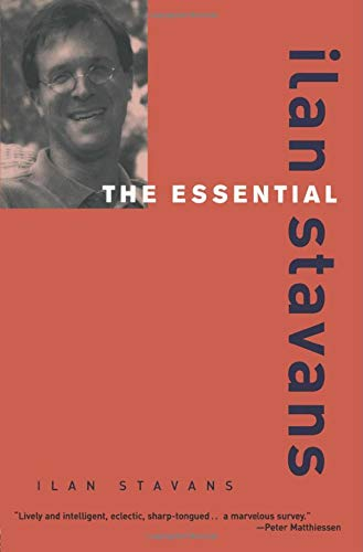 9780415927543: The Essential Ilan Stavans