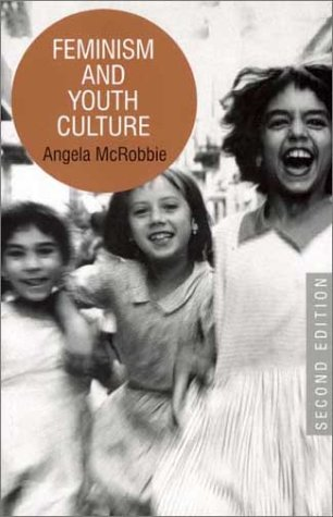 9780415927550: Feminism and Youth Culture: Second Edition
