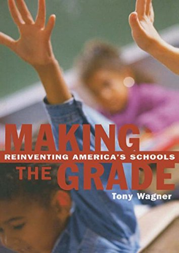 9780415927628: Making the Grade: Reinventing America's Schools