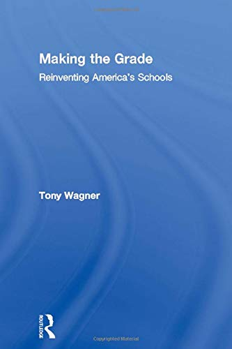 9780415927697: Making the Grade: Reinventing America's Schools