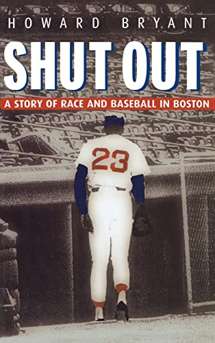 9780415927796: Shut Out: A Story of Race and Baseball in Boston