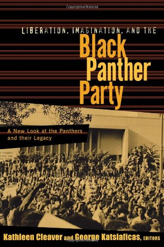 9780415927833: Liberation, Imagination and the Black Panther Party: A New Look at the Black Panthers and their Legacy (New Political Science Reader)