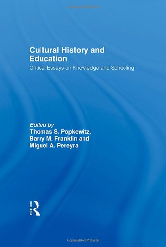 9780415928052: Cultural History and Education: Critical Essays on Knowledge and Schooling