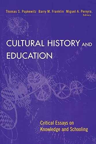 9780415928069: Cultural History and Education: Critical Essays on Knowledge and Schooling