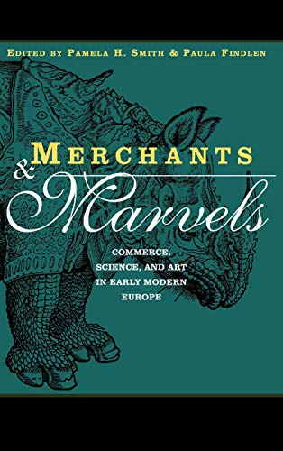 9780415928151: Merchants and Marvels: Commerce, Science, and Art in Early Modern Europe
