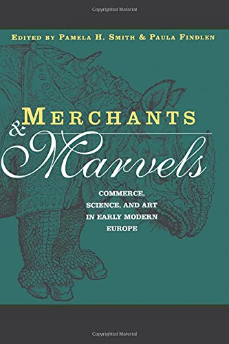 9780415928168: Merchants and Marvels: Commerce, Science, and Art in Early Modern Europe