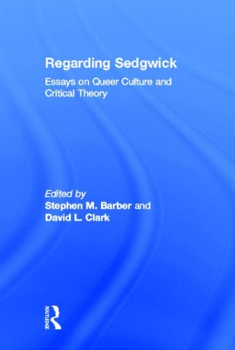 9780415928182: Regarding Sedgwick: Essays on Queer Culture and Critical Theory