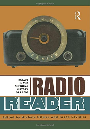 9780415928212: Radio Reader: Essays  in the Cultural History of Radio