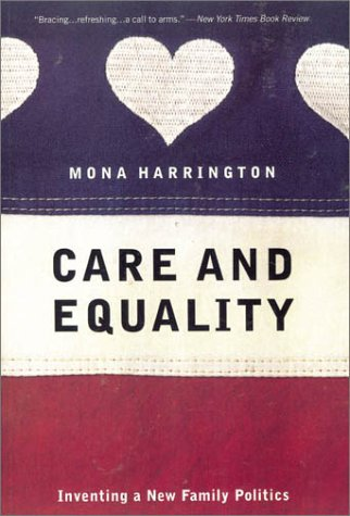 9780415928229: Care and Equality: Inventing a New Family Politics