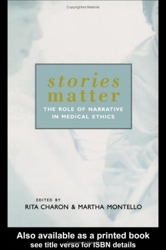 9780415928373: Stories Matter: The Role of Narrative in Medical Ethics (Reflective Bioethics)