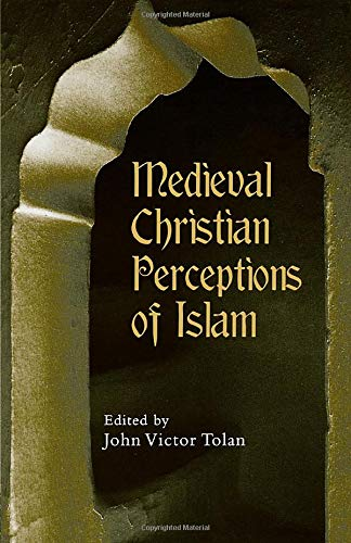 9780415928922: Medieval Christian Perceptions of Islam: A Book of Essays