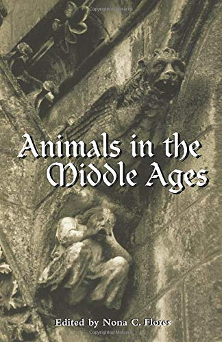 9780415928939: Animals in the Middle Ages: A Book of Essays (Routledge Medieval Casebooks)