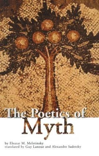9780415928984: The Poetics of Myth (Theorists of Myth)