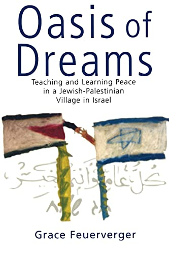 Oasis of Dreams : Teaching and Learning: Grace Feuerverger