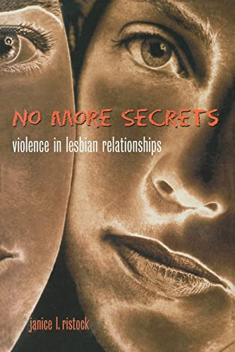 9780415929462: No More Secrets: Violence in Lesbian Relationships