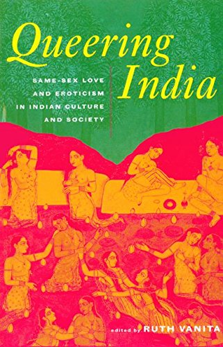 9780415929493: Queering India: Same-Sex Love and Eroticism in Indian Culture and Society