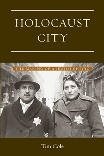 9780415929691: Holocaust City: The Making of a Jewish Ghetto