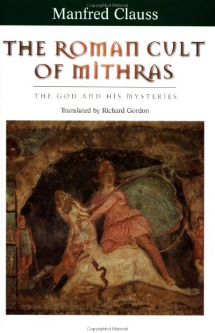 9780415929776: The Roman Cult of Mithras: The God and His Mysteries