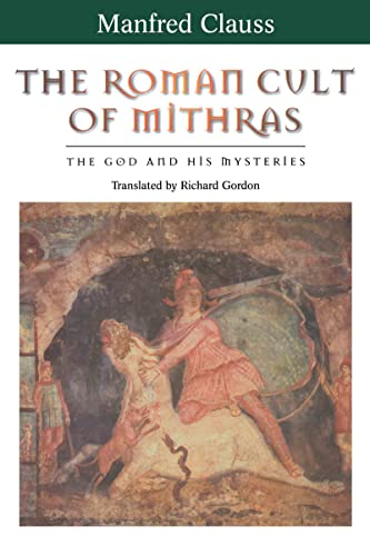 9780415929783: The Roman Cult of Mithras