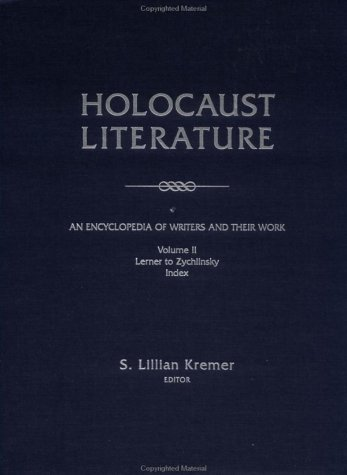9780415929844: Holocaust Literature: An Encyclopedia of Writers and Their Work
