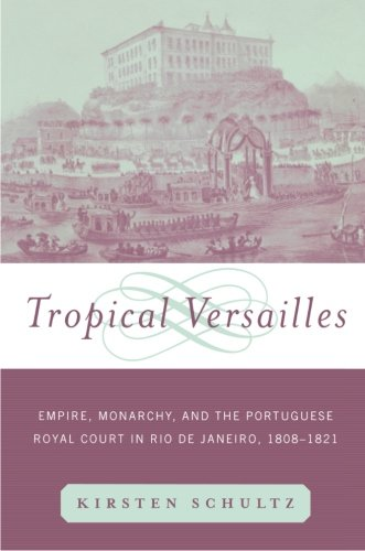 9780415929882: Tropical Versailles: Empire, Monarchy, and the Portuguese Royal Court in Rio de Janeiro, 1808-1821 (New World in the Atlantic World)