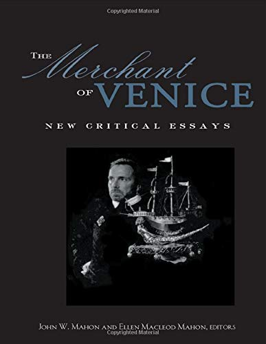 The Merchant of Venice: Critical Essays (Shakespeare