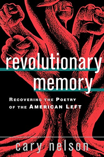 9780415930055: Revolutionary Memory: Recovering the Poetry of the American Left