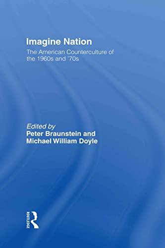 9780415930390: Imagine Nation: The American Counterculture of the 1960's and 70's: The American Counterculture of the 1960s and 1970s